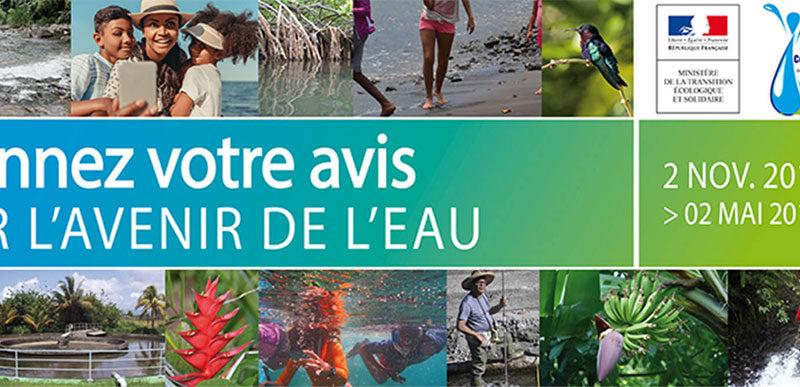 Donnez votre avis sur l'avenir de l'eau en Martinique